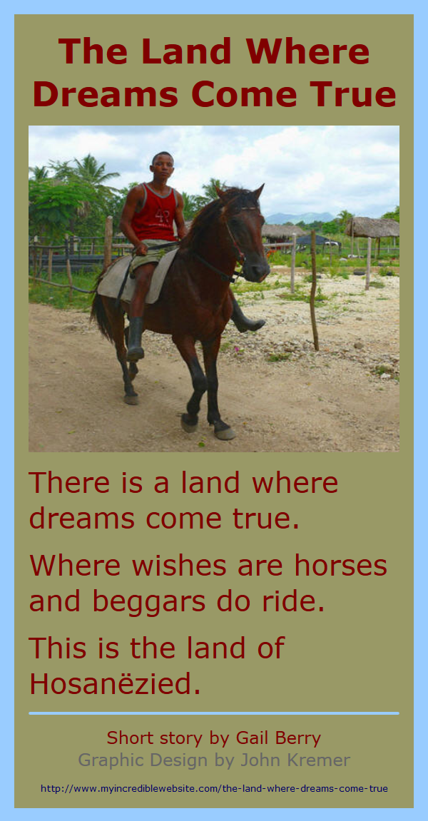 The Land Where Dreams Come From by Gail Berry