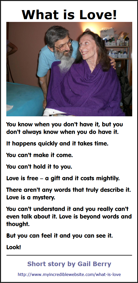 What Is Love! by Gail Berry