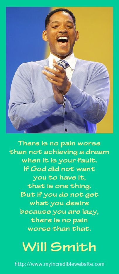 Will Smith On Achieving Your Dreams