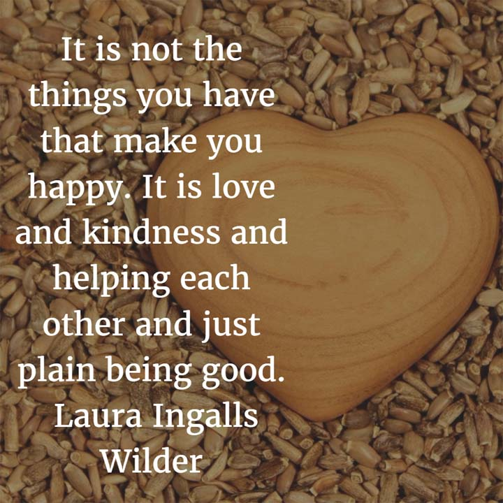 Laura Ingalls Wilder on being happy