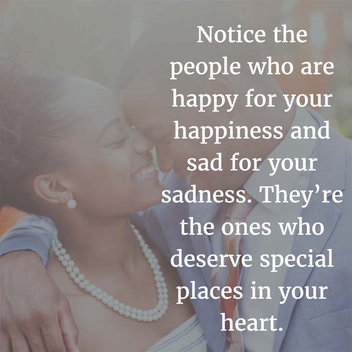 Quotes About People Who Notice: Notice The People Who Are Happy