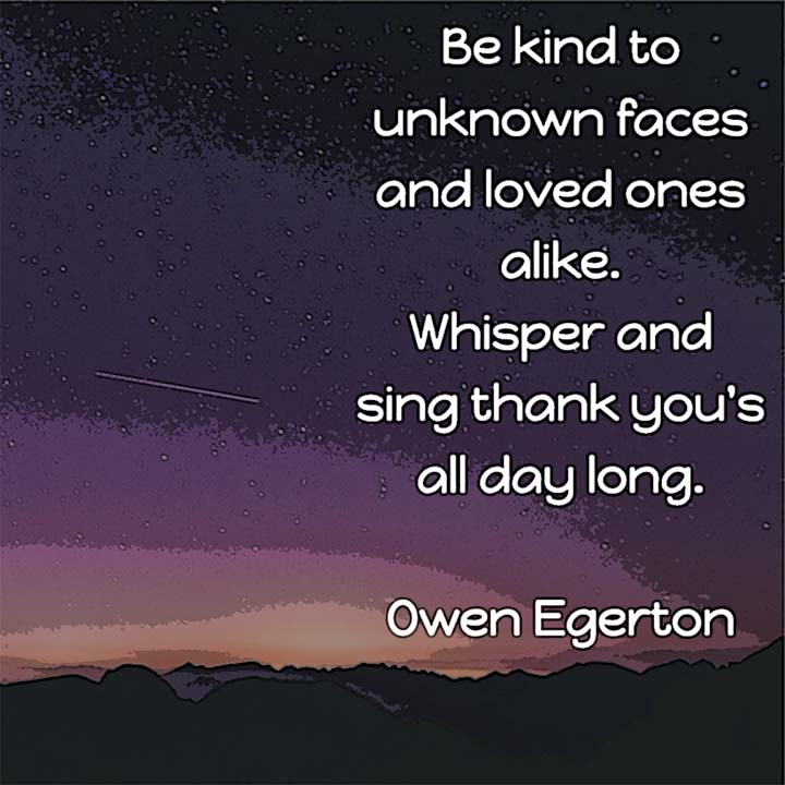 Owen Egerton on being kind