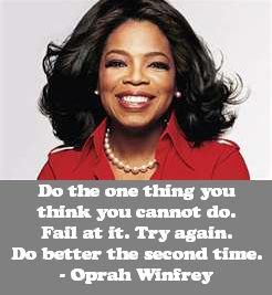 Oprah WInfrey on Trying Again