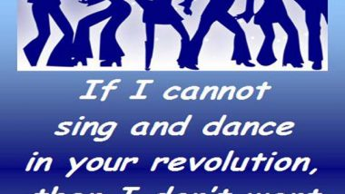 Emma Goldman: On Singing and Dancing
