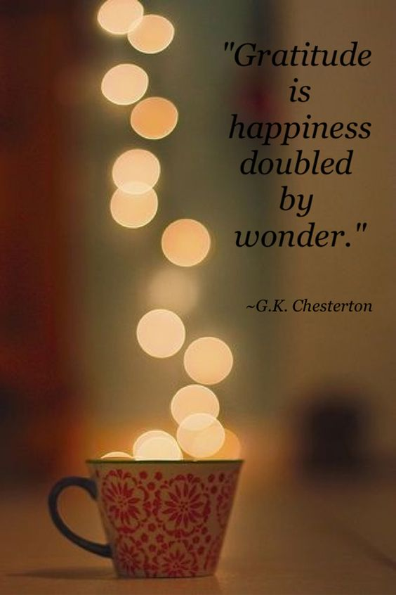 G K Chesterton On Gratitude - Gratitude is happiness doubled by wonder.