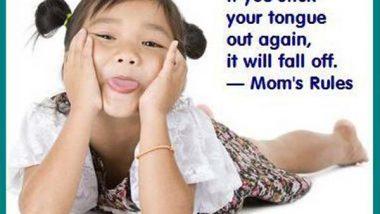 Mom's Rule #3