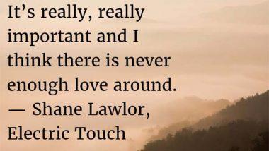 Shane Lawlor: On Love
