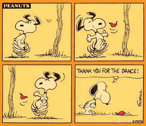 Snoopy: Thank You for the Dance. And thank you Charlie Brown! And thank you Charles M. Schulz! #Snoopy #dance