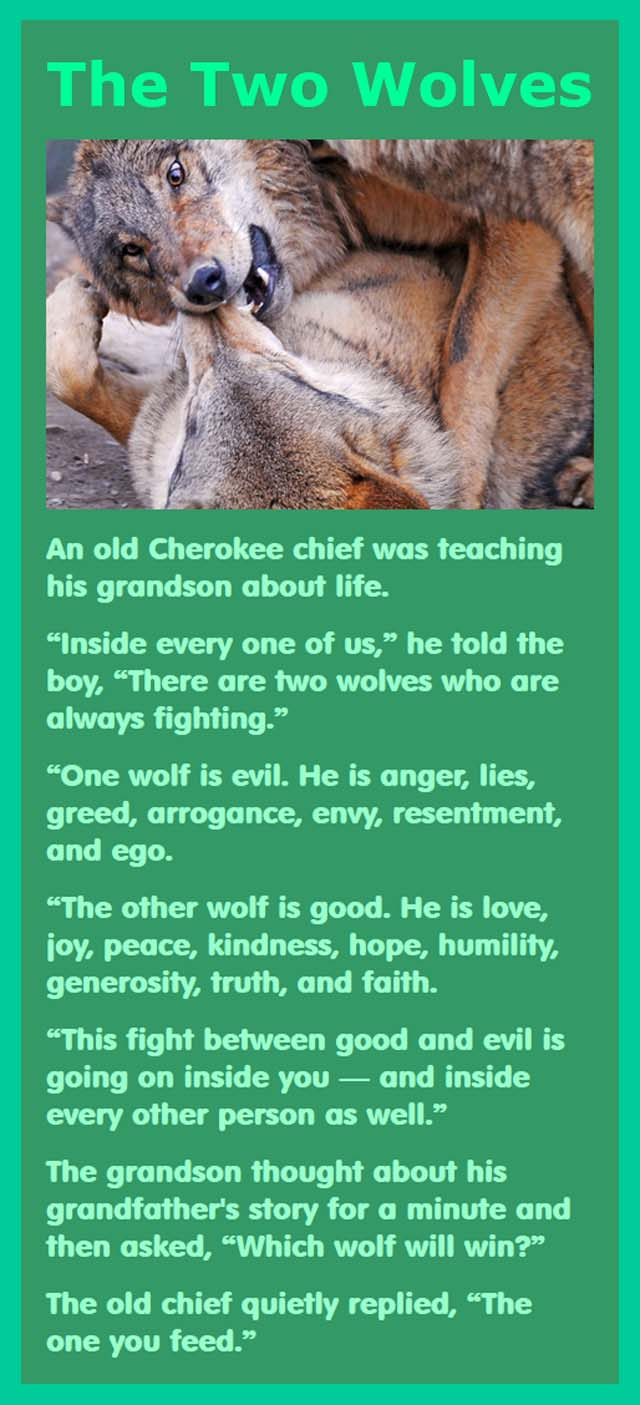 The Two Wolves, a Cherokee legend