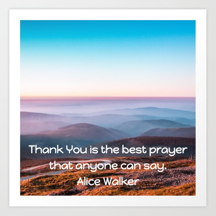 Thank You is the Best Prayer print