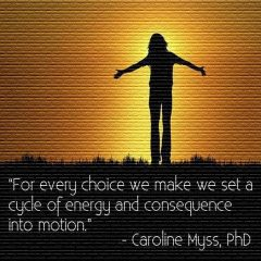 Carolyn Myss on making choices