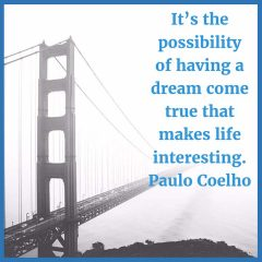 Paulo Coelho on having dreams come true