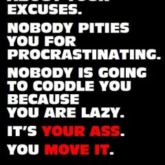 Nobody cares about your excuses