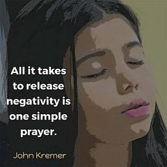 Say a prayer to release negativity
