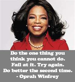 Oprah Winfrey on Trying Again