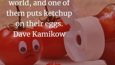 Ketchup quote