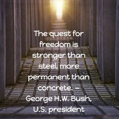 George H.W. Bush on Freedom:
