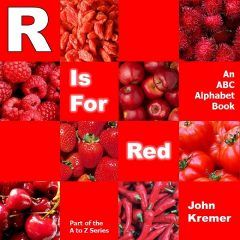 R Is for Red - ABC Alphabet Book