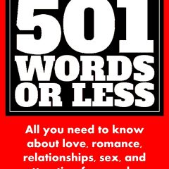 Romance in 501 Words or Less by John Kremer