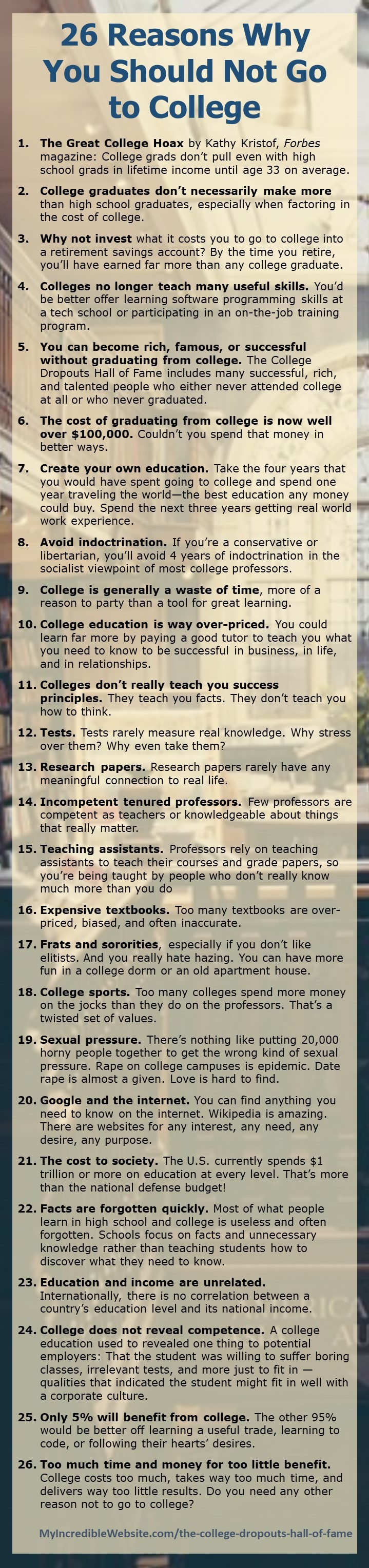 26 Reasons You Should Not Go to College - Skip college and live a great life!
