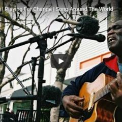 Playing for Change: Stand by Me