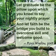 Maya Angelou on Gratitude and Faith