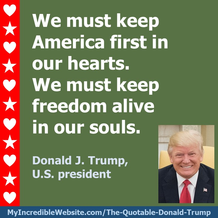 Donald Trump - Keep America First in Our Hearts