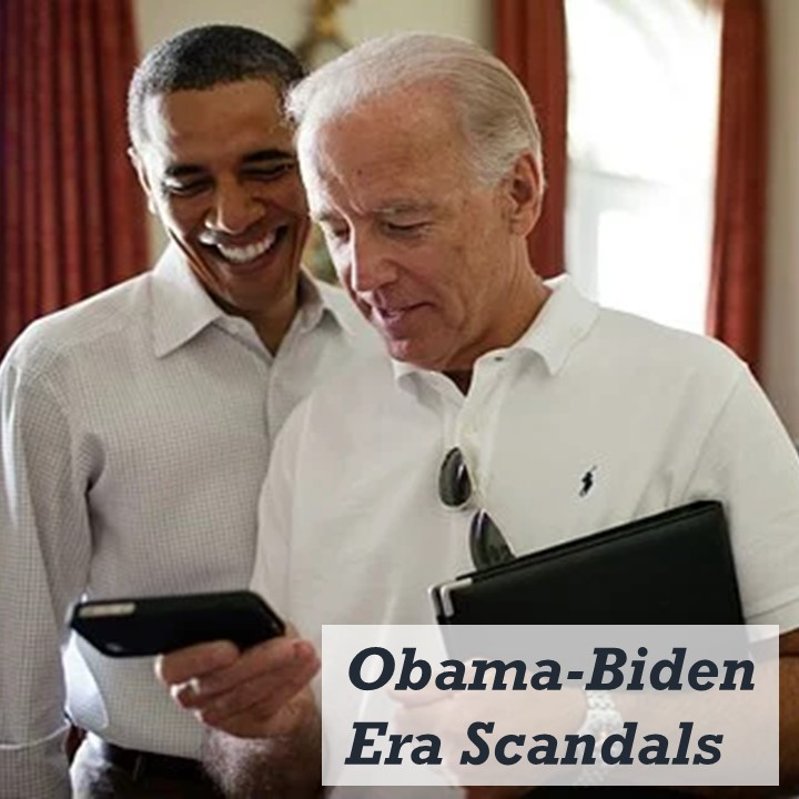 Obama-Biden Era Scandals during the Obama presidency