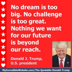 Donald Trump: No Dream Is Too Big
