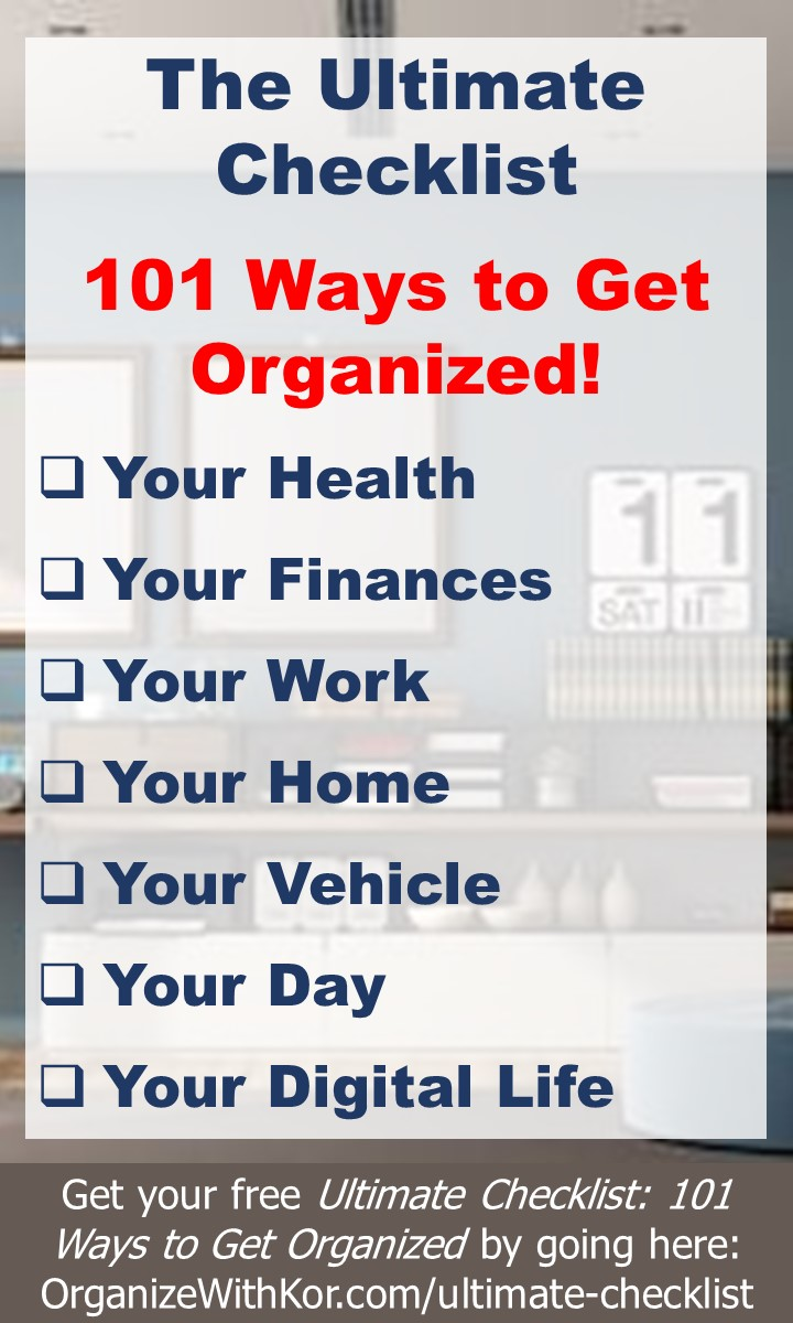 The Ultimate Checklist: 101 Ways to Get Organized!