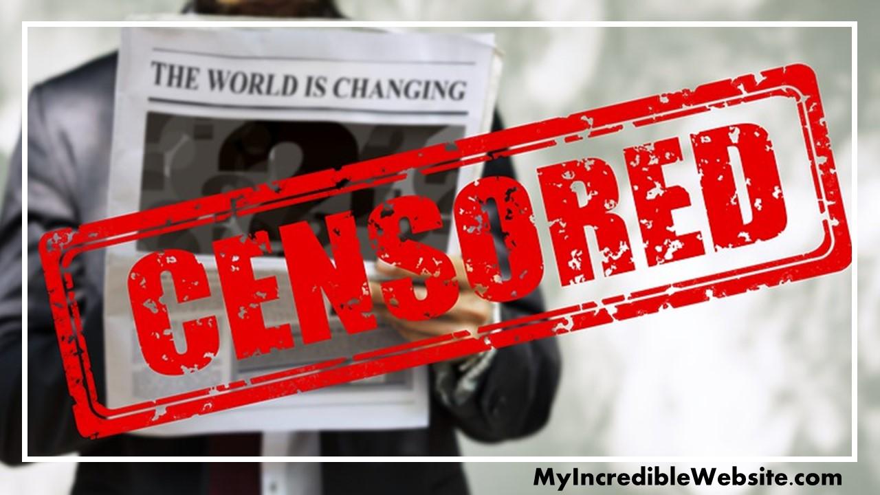 Media Censorship of Ideas