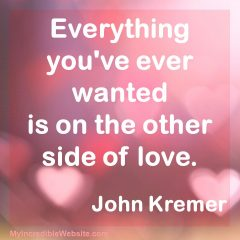 John Kremer: On the Other Side of Love