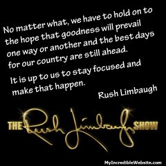 Rush Limbaugh on the Hope for Goodness