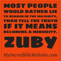 Zuby on Telling the Truth