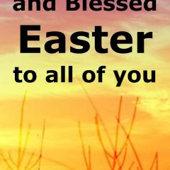A Happy and Blessed Easter